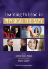 Learning to Lead in Physical Therapy Cover Image