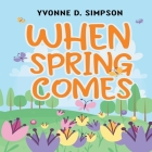 When Spring Comes Cover Image