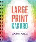 Large Print Kakuro Cover Image