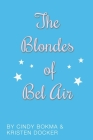 The Blondes of Bel Air Cover Image