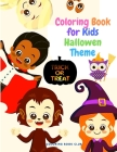 Coloring Book for Kids Halloween Theme - A Coloring Book with Cute Spooky Scary Things Such as Witches, Haunted Houses and More! Cover Image