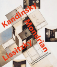 Visionary Spaces: Kandinsky, Mondrian, Lissitzky and the Abstract-Constructivist Avant-Garde in Dresden 1919-1932 Cover Image