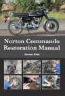 Norton Commando Restoration Manual Cover Image