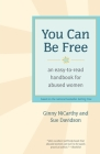 You Can Be Free: An Easy-to-Read Handbook for Abused Women Cover Image