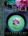 Purple Citrus and Sweet Perfume: Cuisine of the Eastern Mediterranean Cover Image