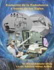 Evolución de la Endodoncia a través de los siglos Cover Image
