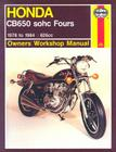 Honda CB650 SOHC Fours:  1978 to 1984 (Owners' Workshop Manual) Cover Image