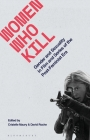 Women Who Kill: Gender and Sexuality in Film and Series of the Post-Feminist Era (Library of Gender and Popular Culture) Cover Image