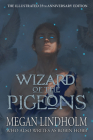 Wizard of the Pigeons: The 35th Anniversary Illustrated Edition Cover Image