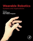 Wearable Robotics: Systems and Applications Cover Image