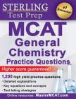 Sterling MCAT General Chemistry Practice Questions: High Yield MCAT Questions Cover Image