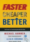 Faster Cheaper Better: The 9 Levers for Transforming How Work Gets Done Cover Image