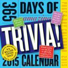 365 Days of Amazing Trivia 2015 Page-A-Day Calendar Cover Image