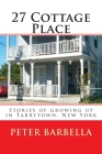 27 Cottage Place: Growing Up in Tarrytown, NY Cover Image