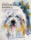 Atmospheric Animals in Watercolour: Painting with spirit & vitality Cover Image