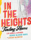In the Heights: Finding Home Cover Image