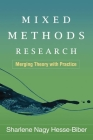 Mixed Methods Research: Merging Theory with Practice Cover Image