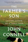 The Farmer's Son: Calving Season on a Family Farm Cover Image