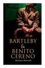 Bartleby & Benito Cereno: American Tales Cover Image