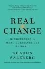 Real Change: Mindfulness to Heal Ourselves and the World Cover Image