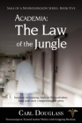 Academia: The Law of the Jungle Cover Image