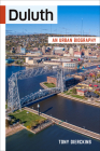 Duluth: An Urban Biography Cover Image