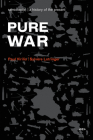 Pure War: Twenty-Five Years Later (Semiotext(e) Foreign Agents) Cover Image