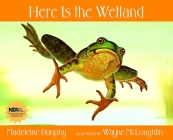 Here Is the Wetland (Here Is...) Cover Image