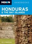 Moon Honduras & the Bay Islands (Moon Handbooks) Cover Image
