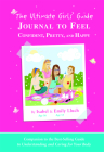 The Ultimate Girls' Guide Journal to Feel Confident, Pretty and Happy Cover Image