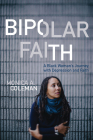 Bipolar Faith: A Black Woman's Journey with Depression and Faith Cover Image
