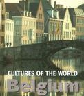 Belgium (Cultures of the World #11) Cover Image