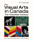 The Visual Arts in Canada: The Twentieth Century Cover Image