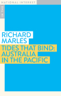 Tides that Bind: Australia in the Pacific (In the National Interest) Cover Image