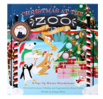Christmas at the Zoo: A Pop-Up Wonderland Cover Image