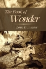 The Book of Wonder: Original Classics and Annotated Cover Image