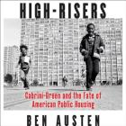 High-Risers Lib/E: Cabrini-Green and the Fate of American Public Housing Cover Image