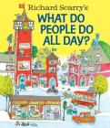 Richard Scarry's What Do People Do All Day? Cover Image