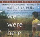 We Were Here Cover Image