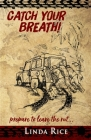 Catch Your Breath!: prepare to leave the rut . . . Cover Image