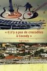 Il n'y a pas de crocodiles à Cocody: Anthropologie de la communication musicale en Côte d'Ivoire Cover Image