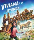 Viviana Y La Leyenda de Los Hoodoos (Vivian and the Legend of the Hoodoos) Cover Image