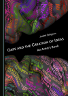 Gaps and the Creation of Ideas: An Artistâ (Tm)S Book Cover Image