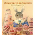 Zanaforius el Grande (Coleccion Los Especiales de a la Orilla del Viento) Cover Image