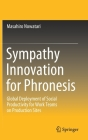 Sympathy Innovation for Phronesis: Global Deployment of Social Productivity for Work Teams on Production Sites Cover Image
