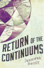 Return of the Continuums: The Continuum Trilogy, Book 2 Cover Image