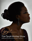 The Oprah Winfrey Show: Reflections on an American Legacy Cover Image