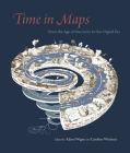 Time in Maps: From the Age of Discovery to Our Digital Era Cover Image