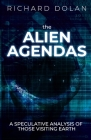 The Alien Agendas: A Speculative Analysis of Those Visiting Earth Cover Image