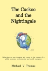 The Cuckoo and the Nightingale: Reflections on past thoughts and events in the context of a global economic, environmental and social emergency Cover Image